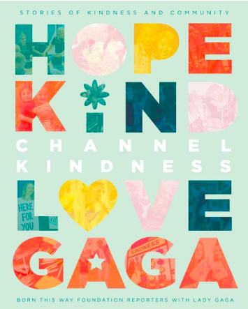 Lady Gaga to release book, Channel Kindness (Photo: @BTWFoundation/Instagram)